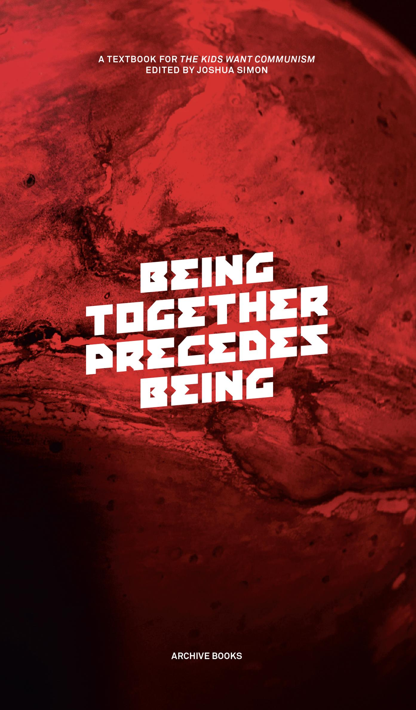 Being Together Precedes Being