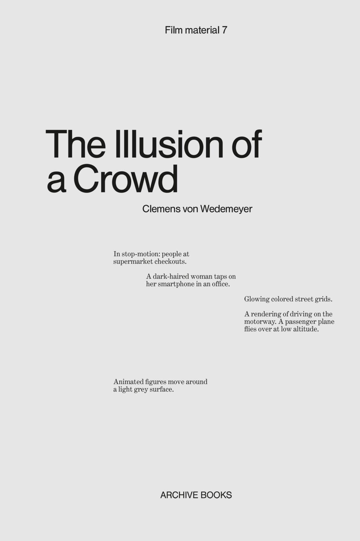 The Illusion of a Crowd