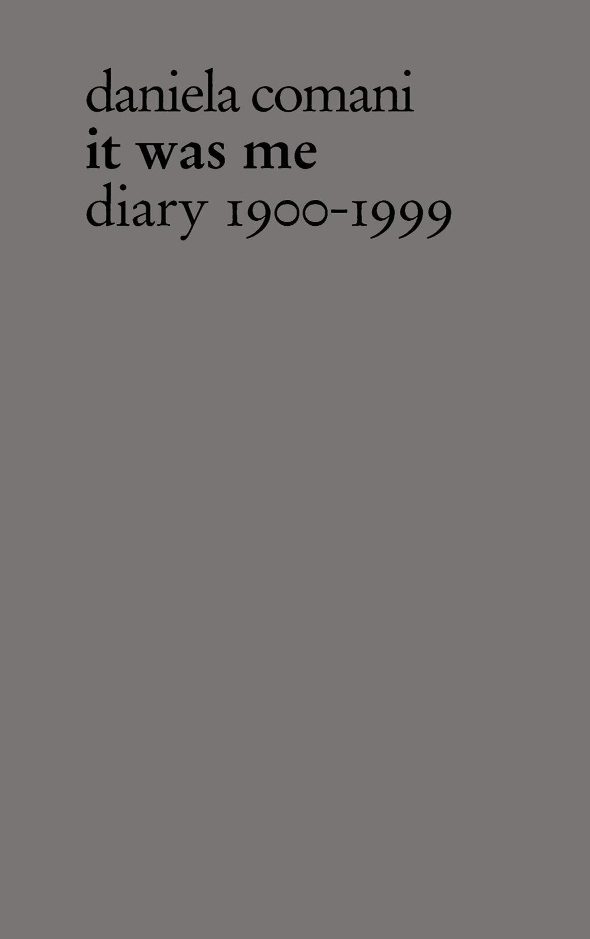 It Was Me. Diary 1900-1999