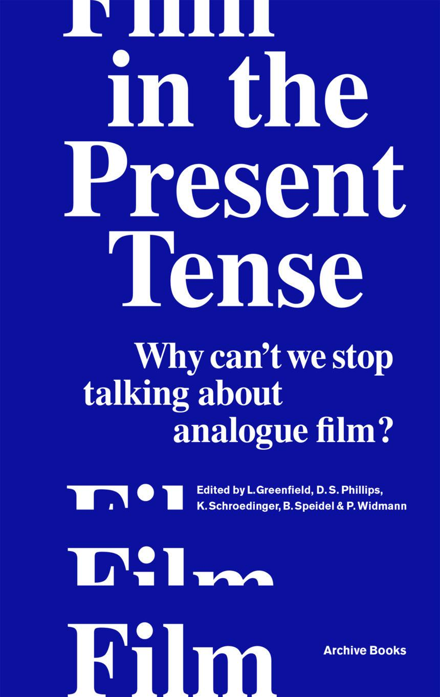 Film in the Present Tense