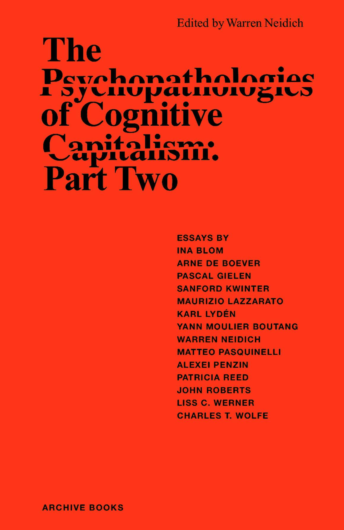 The Psychopathologies of Cognitive Capitalism. Part Two