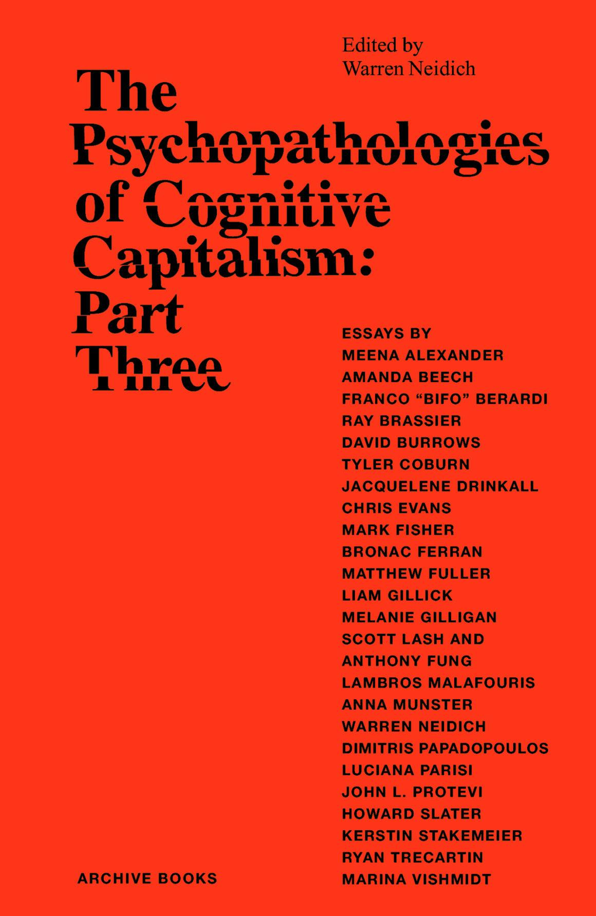 The Psychopathologies of Cognitive Capitalism. Part Three