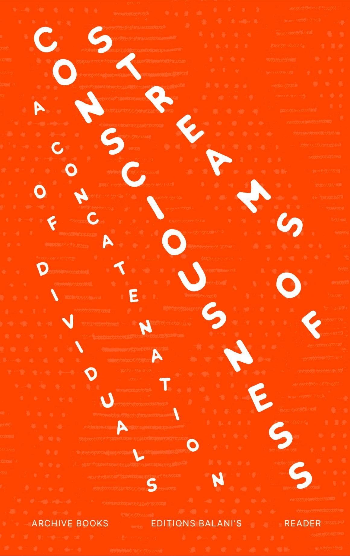 Streams of Consciousness. Reader