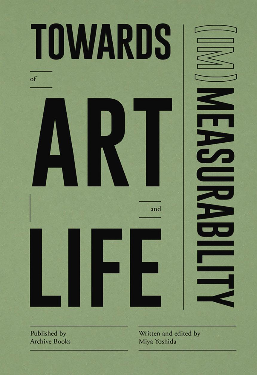 Towards (Im)Measurability of Art and Life