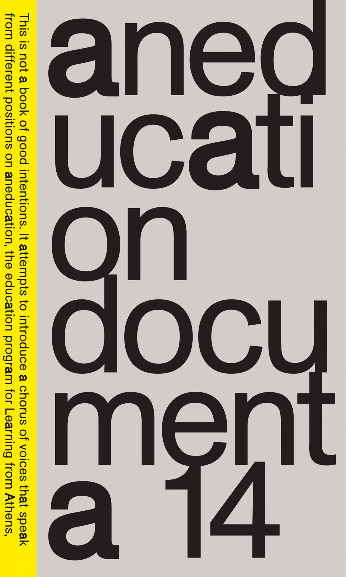 Aneducation •documenta 14